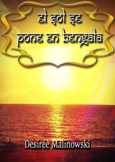 El sol se pone en Bengala