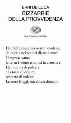 Erri De Luca, Bizzarrie della provvidenza, Collezione di poesia - DISPONIBILE ANCHE IN EBOOK