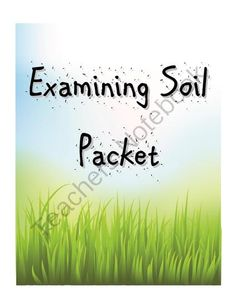 Science Activity - Examining Soil - Science Packet from The Resourceful Teacher on TeachersNotebook.com -  (5 pages)  - This Examining Soil is a packet intended for assisting students in taking notes on various types of soil. Includes: note taking, drawing and writing descriptions of samples from a microscope, and more