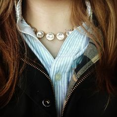 julianaroseee:  It's a Barbour, button down, and new statement necklace kind of day!