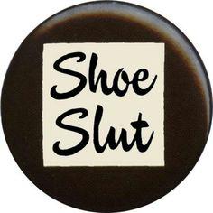 Shoes shoes shoes shoes!!!