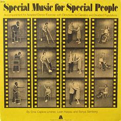 Erna Caplow-Lindner, Leah Harpaz and Sonya Samberg - Special Music for Special People: Accompaniment for Adapted Dance/Exercise with Directions for Geriatric and Disabled Populations (1977)