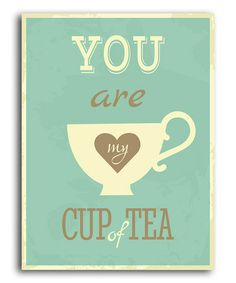 """Look what I found on #zulily! Blue 'Cup of Tea' Print by Heart of the Home #zulilyfinds. -- would be cute for """"coffee and tea station"""" in master bedroom"""
