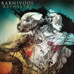 Karnivool - Asymmety (2013)... One of the best albums I have heard in awhile. Well done