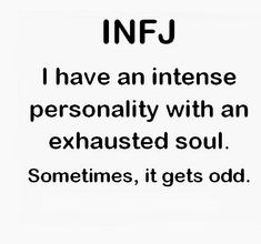 All the time. Really odd. #INFJ