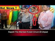 """MENDADAK Kapolri Tito Memberi Kuliah Umum Di Unpad """" nEWS uPDATE"""""""