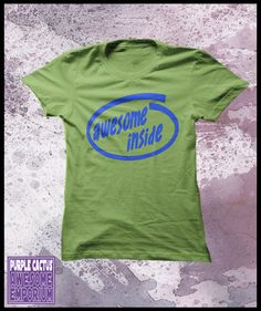 Awesome inside tshirt  Womens by purplecactusdesign on Etsy, $24.50