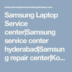 Samsung Laptop Service center|Samsung service center hyderabad|Samsung repair center|Kondapur|Ameerpet|Kukatpally|Uppal| hyderabad|telangana|samsung service centre hyderabad Samsung Laptop, Hyderabad, Centre