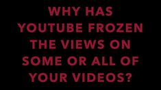 So #Crazy! Why Is My #YouTube #Video View Count Frozen? #Tutorial
