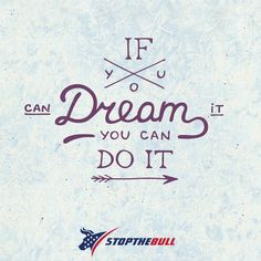 Dream quote #Success #quote #stopthebull
