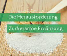 Durch zuckerarme Ernährung lebst du gesunder und nimmst ab. Dem Zucker abzuschwören ist leider eine echte Herausforderung. Wir helfen bei der Umstellung.