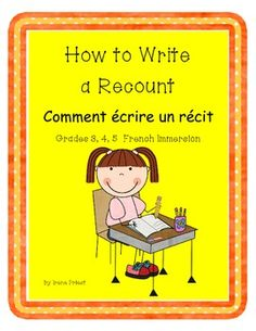 French Immersion Writing - How to Write a Recount (un récit) for Grades 5 Recount Writing, Fiction Writing, Read In French, French Stuff, Writing Folders, Learn To Speak French, Language Immersion, French Classroom, French Resources