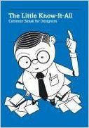 The Little Know-It-All: Common Sense for Designers: Robert Klanten, Mika Mischler, Silja Bilz: 9783899551679: Amazon.com: Books
