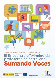 Nov 2013 - III Encuentro eTwinning de profesores en castellano 'Sumando voces'. Asistieron ÁFRICA TRUJILLO MUÑOZ, del I.E.S. Clara Campoamor, y JOSÉ MANUEL GARCÍA CUCURELLA, del  I.E.S. Luis de Camoens.