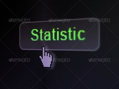 Finance concept: Statistics on digital button background ...  3d, achievement, black, buisnes, busines, business, bussines, button, click, close, closeup, commerce, company, concept, corporate, cursor, data, deal, digital, digital background, display, finance, finger, green, hand, human, idea, information, investment, leadership, management, marketing, money, monitor, mouse, partner, pixelated, point, project, screen, statistics, strategy, success, target, team, technology, text, up, word