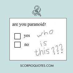 Funny Scorpio Quotes Pics / Images / Ecard Collection: I'm a Scorpio. I will eat you...Scorpios be like ...shit Scorpios say...