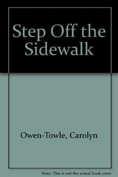 Step Off the Sidewalk by Carolyn Owen-Towle. Sermons from the Voices of Liberal Religion series.  http://www.amazon.com/dp/B000O6JGDW/ref=cm_sw_r_pi_dp_mCufwb00V579N
