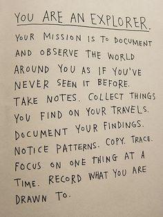 Everyone should be an explorer!