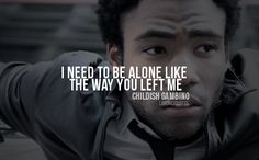 childish gambino quotes | Tumblr New Hip Hop Beats Uploaded EVERY SINGLE DAY http://www.kidDyno.com