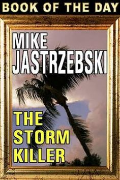 The eReader Cafe - Book of the Day, #kindle, #mystery, #suspense, #mikejastrzebski