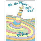 Oh, the Places You'll Go! (Hardcover)By Dr. Seuss