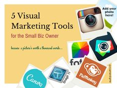 5 Visual Marketing Tools for the Small Biz Owner #contentmarketing