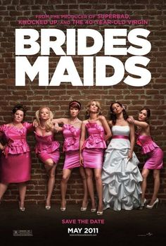 Brides Maids (Rate 7.4/10)