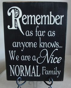 Nice Normal Family Sign by Diartist on Etsy, $22.00