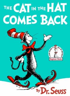 The Cat in the Hat Comes Back | Dr. Seuss Books | SeussvilleR