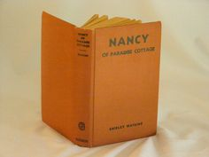 Nancy of Paradise Cottage Shirley Watkins, Published by Goldsmith Pub Co, New York (1921) Used Hardcover First Edition Bk by parkie2 on Etsy