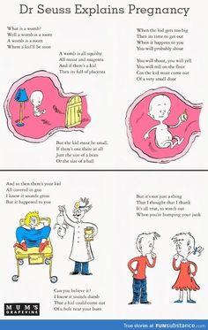 Dr.Seuss explains pregnancy! @Lisa Phillips-Barton Cave