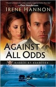 Against All Odds (Heroes of Quantico, by Irene Hannon -- excellent romantic suspense. If you like Dee Henderson, give Irene Hannon a try. I Love Books, Good Books, Books To Read, My Books, Amazing Books, Book 1, The Book, Book Nerd, Christian Fiction Books
