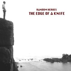 The Edge Of A Knife by Random Heroes on SoundCloud