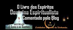 Entidades Ciganas da Umbanda (Clique Aqui) para entrar.: O SONO E OS SONHOS - O LIVRO DOS ESPÍRITOS - DOUTR...