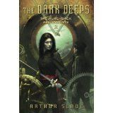The Dark Deeps: The Hunchback Assignments 2 (Kindle Edition)By Arthur Slade