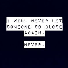 Never again. I dont think i can take it anymore. Shattered Heart, Bae Quotes, Never Again, Dark Side, Like Me, Chalkboard, Sad, Let It Be, Shit Happens