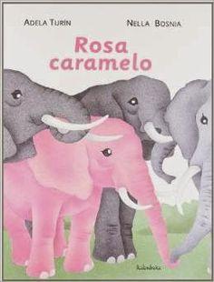 Apego, Literatura y Materiales respetuosos: Rosa Caramelo - Ed. Kalandraka