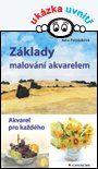 Základy malování akvarelem - Petrásková Jana - Knihy od Grada Publishing, a.s.