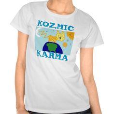 DOG n UNIVERSE KOZMIC KARMA Tee Shirts 4 Everyone!