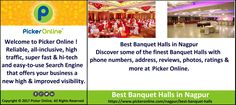 Check out best Banquets Halls in Nagpur at Picker Online. Here you will get complete information related to Nagpur's best banquet halls like: address, phone numbers, reviews, maps, services and many more.   https://www.pickeronline.com/nagpur/best-banquet-halls
