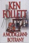 A Modigliani-botrány · Ken Follett · Könyv Dewey Decimal System, Ken Follett, Modigliani, Books, Decor, Libros, Decoration, Book, Decorating