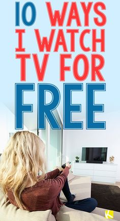 How I Watch TV for Free
