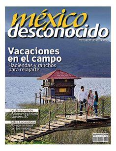 MÉXICO DESCONOCIDO VACACIONES CAMPIRANAS ESPECIAL No. 446 / Abril
