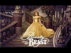MI MÚSICA ESPECIAL ( Sólo Música ): Beauty and the Beast - Soundtrack 2017 (Extended)
