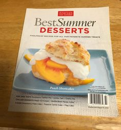 Best Summer Desserts America's Test Kitchen From the Editors of COOK'S ILLUSTRATED www.America'sTestKitchen.com Best Summer Desserts, Summer Treats, Tart Cherry Pies, Fruit Fool, Strawberry Panna Cotta, Vanilla Bean Cakes, Flag Cake, Test Kitchen