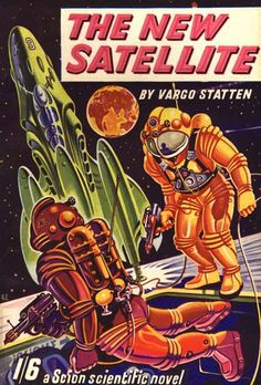 The New Satellite, Vargo Statten (1951), cover by Ron Turner