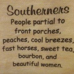 Southerners.