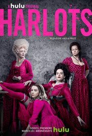 Harlots - Season 1 The story takes place on a film set in  18th-century London. It is about a brothel owner attempting to raise her daughters while a heartless madam.prevents that. What will happen?