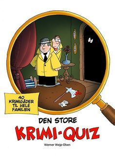 Buy Den store krimi-quiz by Jesper Roos Jacobsen, Werner Wejp-Olsen and Read this Book on Kobo's Free Apps. Discover Kobo's Vast Collection of Ebooks and Audiobooks Today - Over 4 Million Titles! Quiz, Olsen, Free Apps, Audiobooks, This Book, Ebooks, Family Guy, Jokes, Layout
