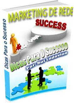 Dicas para o sucesso de Marketing de Rede
